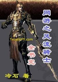 Võng Du Chi Phong Lưu Kỵ Sĩ